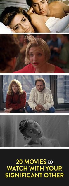 20 movies to watch with your significant other; only the tip of the iceberg, lol