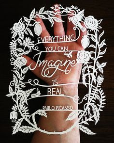 Anything You Can Imagine Is Real - Inspirational quote by Pablo Picasso / Papercut art Amazing Quotes, Great Quotes, Inspirational Quotes, Wall Quotes, Me Quotes, Imagination Quotes, Simple Words, Creative Inspiration, Beautiful Words