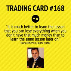 Trading Card #168: Learn The Painful Lessons Early On