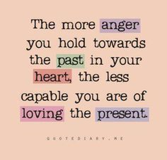 """One of the Reiki principles is, """"Just for today, I will not anger."""" Let go of anger today. Holding on to anger is like grasping a hot coal with the intent of throwing it at someone else; Great Quotes, Quotes To Live By, Me Quotes, Funny Quotes, Inspirational Quotes, Random Quotes, Sensible Quotes, Positive Quotes, Motivational Monday"""