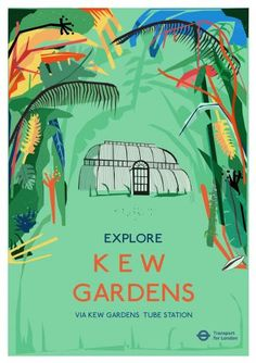 Explore Kew Gardens via Kew Gardens Tube Station
