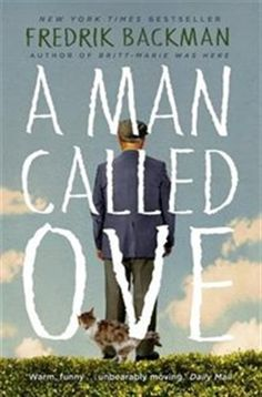 Really Good! A Man Called Ove by Fredrik Backman