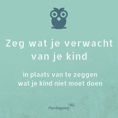 Grenzen stellen op een positieve manier | Psychogoed Kids And Parenting, Parenting Hacks, Kindness Quotes, Thinking Quotes, Kids Church, Positive Mindset, Mom Quotes, Raising Kids, Love Words