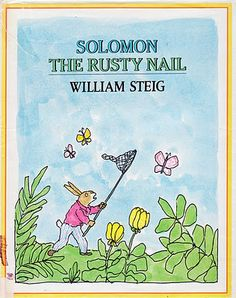 Solomon The Rusty Nail, by William Steig