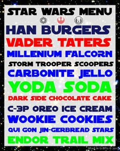 Star Wars Party Menu (with downloadable food signs) - Mad in Crafts