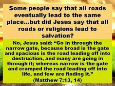 Matthew 7:13, 14