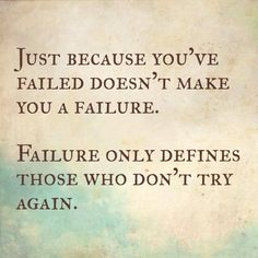 Failing doesn't make you a failure. -RefineUs Marriage Ministry