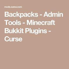 Backpacks - Admin Tools - Minecraft Bukkit Plugins - Curse