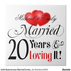 20th Anniversary Married Loving It!