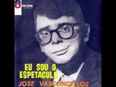 Jose Vasconcelos - Eu Sou o Espetáculo