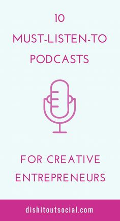 10 of the best podcasts you need to listen to if you're a creative entrepreneur and want to live your best life. You'll find awesome podcasts for personal development, self-improvement, plus online business tips and marketing strategies.
