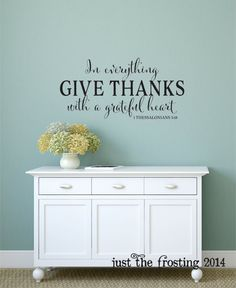 In Everything Give Thanks Wall Decal   1 Thessalonians 5:18 Vinyl Wall Decal    Scripture Vinyl Wall Decal   Christian Vinyl Lettering