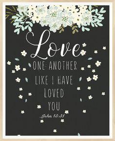 John 13 34 Love one another Christian Decor by LeelaPrintableArt  bibleverse #bibleverseprint #christianart #christiandecor #instantdownload #HomeDecor #Printable #WallArt #PrintableArt