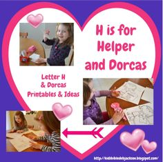 Preschool Alphabet: H is For Dorcas the Helper