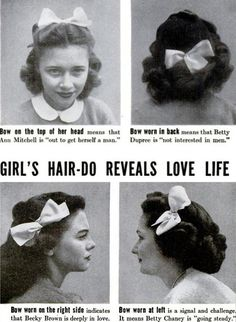 Life Magazine is one of the most popular and longest running magazines. In Life Magazine wrote about what different hairdos mean about a girl's relationship status. Bows were a big part of their hairdo. 1940s Hairstyles, Girl Hairstyles, School Hairstyles, Nerd, Vintage Ads, Vintage Posters, Vintage Stuff, Vintage Advertisements, Vintage Romance