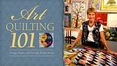 Art Quilting 101: Design Basics with Wendy Butler Berns. Click: http://www.craftsy.com/ext/20121031_ClassPin1