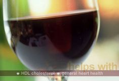 Red Wine and Resveratrol  If you drink alcohol, a little red wine may be a heart-healthy choice. Resveratrol and catechins, two antioxidants in red wine, may protect artery walls. Alcohol can also boost HDL, the good cholesterol.  Tip: Don't exceed one drink a day for women; one to two drinks for men -- and talk to your doctor first. Alcohol may cause problems for people taking aspirin and other medications. Too much alcohol actually hurts the heart. from WebMD