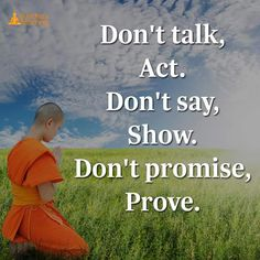Don't promise. Just prove.