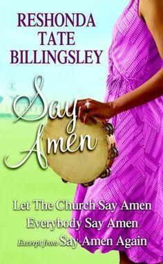 Reshonda Tate Billingsley - Say Amen: Let the Church Say Amen, Everybody Say Amen, Excerpt from Say Amen, Again