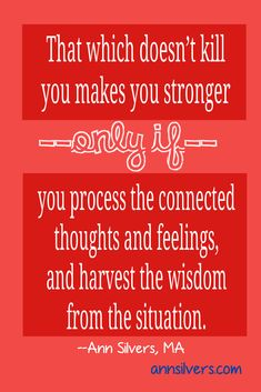 """The saying """"That which doesn't kill you makes you stronger"""" needs a disclaimer added. If you don't deal with the thoughts and feelings associated with difficult, challenging and traumatic events, they do not automatically make you stronger. Learn how to identify and process your emotions with the mini book: """"A quick look at Demystifying Emotions."""" #happiness #depression #inspirationalquote #mentalhealth #quotes #emotions #emotionalintelligence #mentalhealth #happiness #depression"""