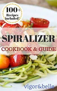 Spiralizer: Cookbook & Guide. 100+ Recipes Included for B... https://www.amazon.com/dp/B01KKOBIAQ/ref=cm_sw_r_pi_dp_x_eZ0SybVDVX712