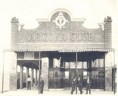 The Arizona Club was an integral part of Las Vegas' rowdy red-light district in the early 1900s.