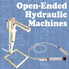 Hands on engineering stem projects for kids and students pinterest open ended hydraulic machines solutioingenieria Choice Image