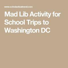 Mad Lib Activity for School Trips to Washington DC