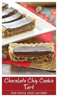 Chocolate Chip Cookie Tart with Caramel and Chocolate Glaze - a dreamy dessert for chocolate and caramel lovers alike! #cookiebars #chocolatechipcookies #cookietart #caramelbars #dessert #thatskinnychickcanbake