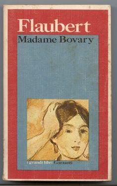Madame Bovary, Gustave Flaubert (Garzanti, 1995)
