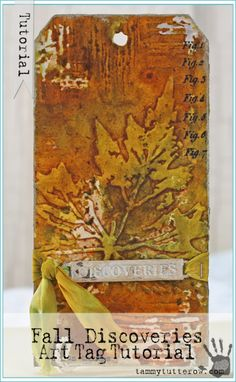 Tammy Tutterow | Fall Discoveries Art Tag | Featuring Tim Holtz Distress Spray Stains, Ranger Texture Paste, and Texture Tools.