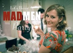 Melancholy Smile: Mad Men Party
