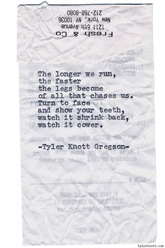 Typewriter Series #983 by Tyler Knott Gregson *It's official, my book, Chasers of the Light, is out! You can order it through Amazon, Barnes and Noble, IndieBound , Books-A-Million , Paper Source or Anthropologie *