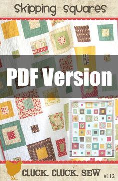 Cluck Cluck Sew — PDF Pattern: Skipping Squares