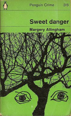 Sweet Danger by Margery Allingam, British Golden Age crime fiction. Penguin Crime cover.