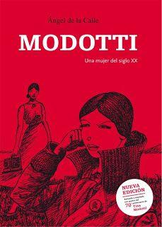 "Novela gráfica: 'Modotti. Una mujer del S.XX""  Ángel de la Calle, 2007."
