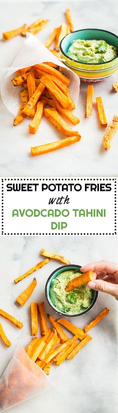 Sweet Potato Fries with Avocado Tahini Dip - PERFECT healthy snack to incorporate more and more and more vegetables into your diet.