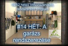 52 hetes otthon szervező, rendszerező program 14.hét: a garázs rendszerezése