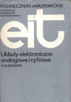 Układy elektroniczne analogowe i cyfrowe, Andrzej Filipkowski, Wydawnictwa Naukowo-Techniczne, 1980, http://www.antykwariat.nepo.pl/uklady-elektroniczne-analogowe-i-cyfrowe-andrzej-filipkowski-p-13802.html