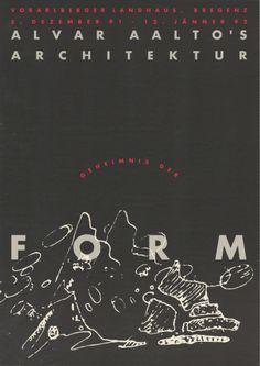 Geheimnis der Form, Alvar Aaltos Architektur, Voralberger Landhaus. Bregenz, Itävalta, 5.12.1991.-12.1.1992