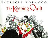 Patricia Polacco's The Keeping Quilt Activity