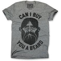 Fancy Politics: Buy You A Beard Tee Men's