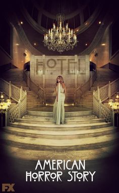 American Horror Story - Hotel.
