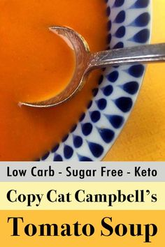 ***KEEPER - exactly as-is!***This recipe for Low Carb Keto Copy Cat Campbell's Tomato Soup is the ultimate comfort food. And each serving has just 86 calories and net carbs. Ketogenic Recipes, Low Carb Recipes, Diet Recipes, Ketogenic Diet, Ketogenic Breakfast, Shake Recipes, Diet Breakfast, Lunch Recipes, Healthy Recipes