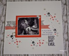 stampin with beemybear: Layout mit Sale-A-Bration-Produkten, Best day ever, Tag der Tage.