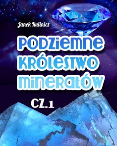 Podziemne Królestwo Minerałów, cz.1 - ilustrowany audiobook dla dzieci