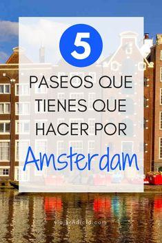 Tienes que hacer al menos una de estas rutas de Amsterdam! #viaje #amsterdam #paseos Travel Guide, Places To Visit, City, Travelling, Fun, Dreams, Manga, Travel Hacks, Places To Travel