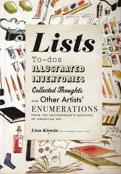 15 jun Lists: To-dos, Illustrated Inventories, Collected Thoughts, and Other Artists' Enumerations from the Smithsonian's Archives of American Art