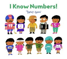 A picture book that introduces the concept of numbers, and different ways that numbers are used in the world. (Grades: Prek) Call number: QA113 .G6613 2017