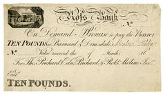 10 pound banknote...one example from 1822-1846...I understand there were many banks issuing their own banknotes